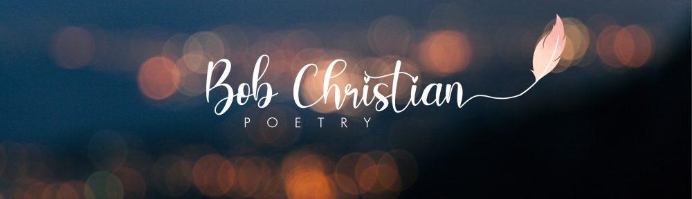 The Ramblings of Bob  Christian
